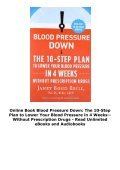 Online Book Blood Pressure Down: The 10-Step Plan to Lower Your Blood Pressure in 4 Weeks--Without Prescription Drugs - Read Unlimited eBooks and Audiobooks - Page 4