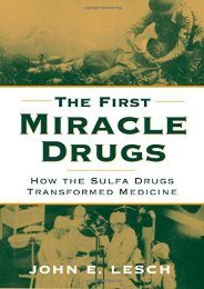 Read Online (PDF) The First Miracle Drugs: How the Sulfa Drugs Transformed Medicine - Read Unlimited eBooks and Audiobooks