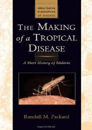 Read Online (PDF) The Making of a Tropical Disease: A Short History of Malaria (Johns Hopkins Biographies of Disease) - Read Unlimited eBooks and Audiobooks