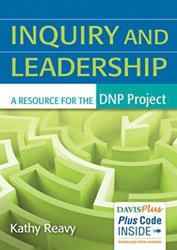 Online [PDF] Inquiry and Leadership: A Resource for the DNP Project - Read Unlimited eBooks and Audiobooks