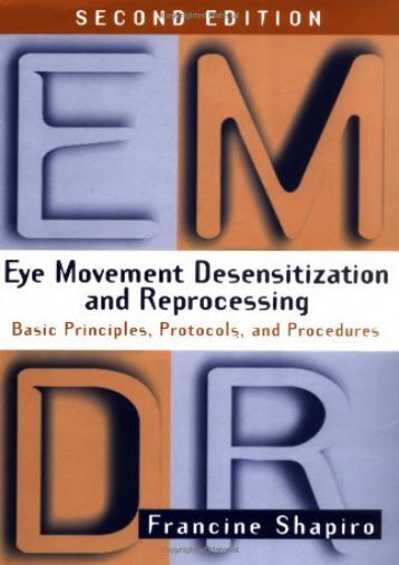 [PDF] Eye Movement Desensitization and Reprocessing (EMDR): Basic Principles, Protocols, and Procedures, 2nd Edition - Read Unlimited eBooks and Audiobooks