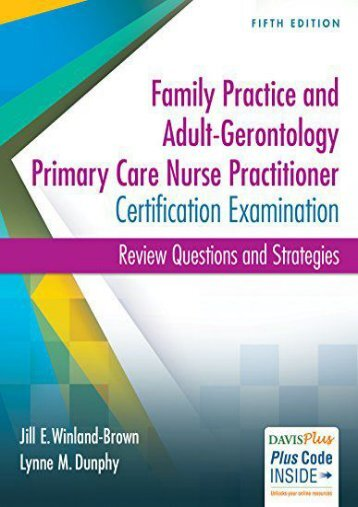 PDF Family Practice and Adult-Gerontology Primary Care Nurse Practitioner Certification Examination: Review Questions and Strategies - Read Unlimited eBooks and Audiobooks