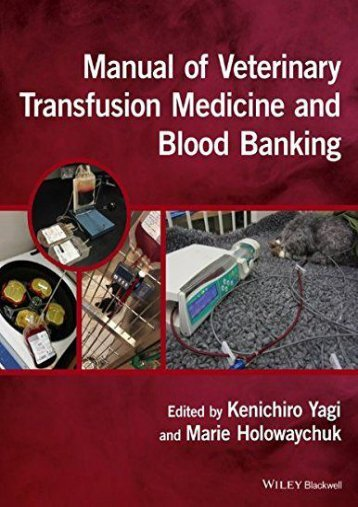Read Online (PDF) Manual of Veterinary Transfusion Medicine and Blood Banking - All Ebook Downloads