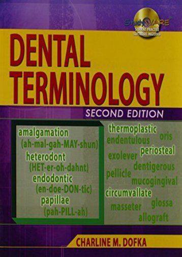 Read Online (PDF) Dental Terminology (Book Only) - Read Unlimited eBooks and Audiobooks