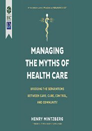 Read Online (PDF) Managing the Myths of Health Care: Bridging the Separations Between Care, Cure, Control, and Community (1st Ed.) - Read Unlimited eBooks and Audiobooks