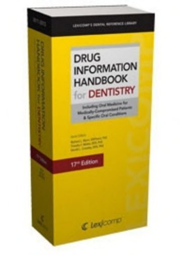Download [PDF] Drug Information Handbook for Dentistry - Read Unlimited eBooks and Audiobooks