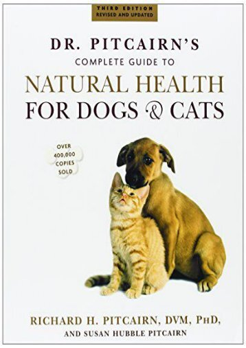 Read Online (PDF) Dr. Pitcairn s Complete Guide to Natural Health for Dogs   Cats - All Ebook Downloads