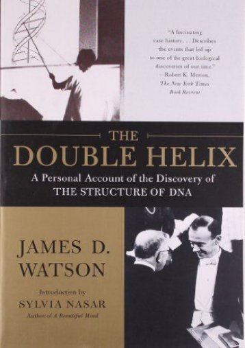 [PDF] The Double Helix: A Personal Account of the Discovery of the Structure of DNA - All Ebook Downloads