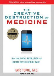 PDF The Creative Destruction of Medicine: How the Digital Revolution Will Create Better Health Care - All Ebook Downloads