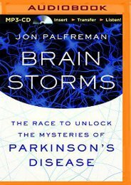Online Book Brain Storms: The Race to Unlock the Mysteries of Parkinson s Disease - Read Unlimited eBooks and Audiobooks
