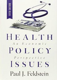 [PDF] Health Policy Issues: An Economic Perspective - Read Unlimited eBooks and Audiobooks
