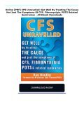 Online [PDF] CFS Unravelled: Get Well By Treating The Cause Not Just The Symptoms Of CFS, Fibromyalgia, POTS   Related Syndromes - All Ebook Downloads - Page 2