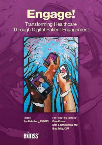Online [PDF] Engage!: Transforming Healthcare Through Digital Patient Engagement (HIMSS Book Series) - Read Unlimited eBooks and Audiobooks