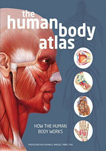 Download [PDF] The Human Body Atlas: How the Human Body Works - All Ebook Downloads