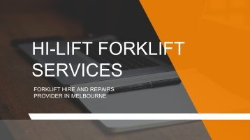 Forklift Hire in Melbourne - Hi-Lift Forklift Services