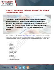 Cloud Music Services Market Size, Status Share, Trends and Forecast Report to 2022:Radiant Insights, Inc