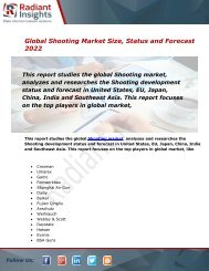 Shooting Market Size, Status, Share, Trends, Analysis and Forecast Report to 2022:Radiant Insights, Inc