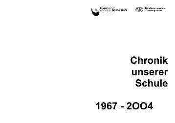 Chronik unserer Schule 1967 - 2OO4