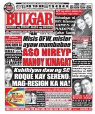NOVEMBER 7, 2017 BULGAR: BOSES NG PINOY, MATA NG BAYAN