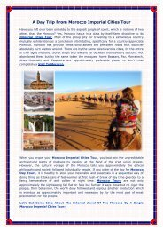 A Day Trip From Morocco Imperial Cities Tour