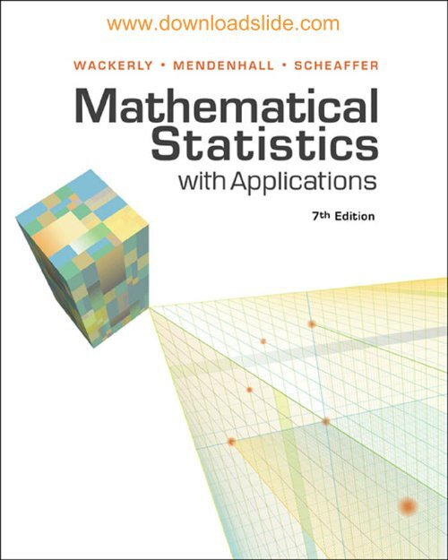 Mathematical Statistics with Applications, Seventh Edition