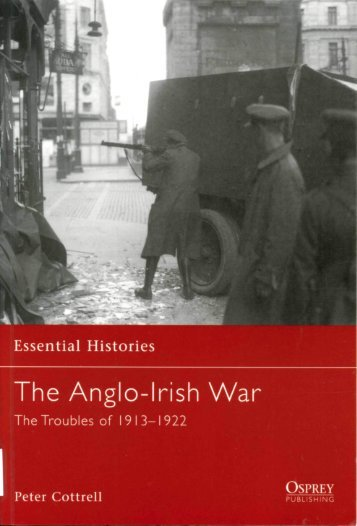 Osprey - Essential Histories 065 - The Anglo-Irish War 1913-1922