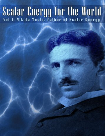 Scalar Energy for the World vol1