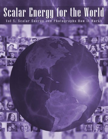 Scalar Energy for the World vol5