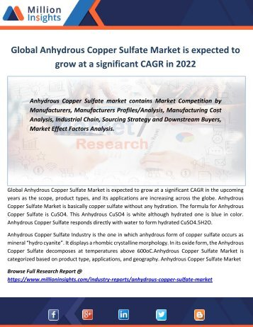 Global Anhydrous Copper Sulfate Market is expected to grow at a significant CAGR in 2022