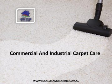 Commercial And Industrial Carpet Care