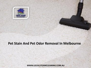 Pet Stain And Pet Odor Removal In Melbourne
