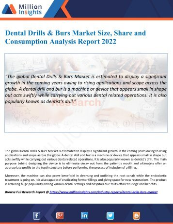 Dental Drills & Burs Market Size, Share and Consumption Analysis Report 2022