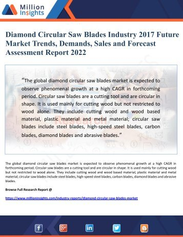 Diamond Circular Saw Blades Industry 2017 Future Market Trends, Demands, Sales and Forecast Assessment Report 2022