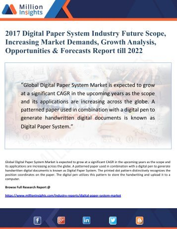2017 Digital Paper System Industry Future Scope, Increasing Market Demands, Growth Analysis, Opportunities & Forecasts Report till 2022