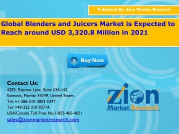 Global Blenders and Juicers Market, 2015 – 2021