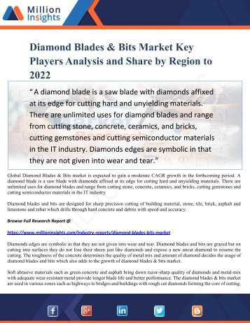Diamond Blades & Bits Market Key Players Analysis and Share by Region to 2022