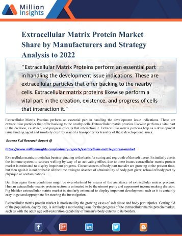 Extracellular Matrix Protein Market Share by Manufacturers and Strategy Analysis to 2022