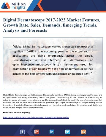 Digital Dermatoscope 2017-2022 Market Features, Growth Rate, Sales, Demands, Emerging Trends, Analysis and Forecasts