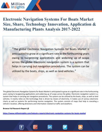 Electronic Navigation Systems For Boats Market Size, Share, Technology Innovation, Application & Manufacturing Plants Analysis 2017-2022
