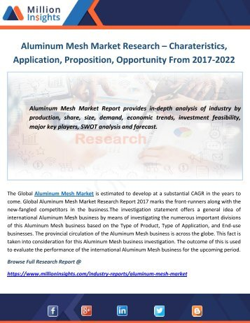 Aluminum Mesh Market Share, Market Size, Market Trends : Forecast and Analysis 2017-2022