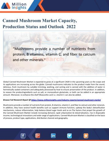 Canned Mushroom Market Capacity, Production Status and Outlook  2022