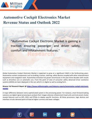 Automotive Cockpit Electronics Market Revenue Status and Outlook 2022