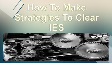How To Make Strategies To Clear IES
