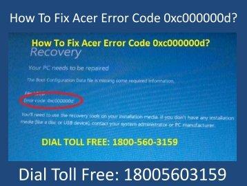 Dial 18005603159 Fix Acer Error Code 0xc000000d
