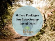 6 care packages for your senior loved ones.