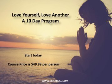 Love Yourself, Love Another - A 10 Day Program - Positive Living Courses