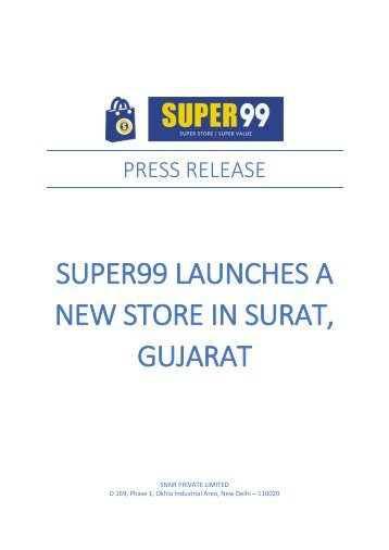 SUPER99 LAUNCHES A NEW STORE IN SURAT, GUJARAT