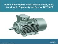 Global Electric Motor Market Price Trends, Size, Share, Report And Forecast 2017-2022