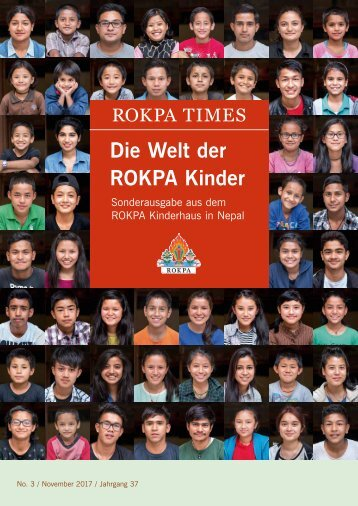 ROKPA Times November 2017 - Die Welt der ROKPA Kinder