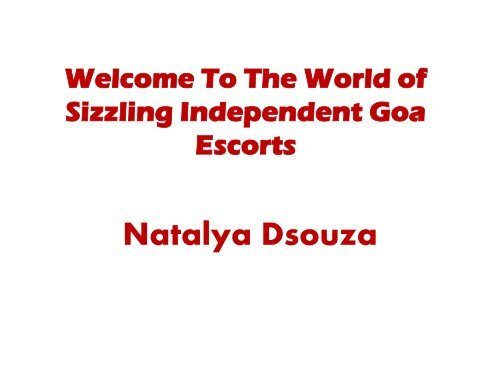 Welcome To The World of Sizzling Independent Goa Escorts